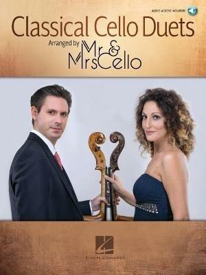 Classical Cello Duets Arranged by MR & Mrs Cello: Arranged by MR & Mrs Cello - cover