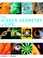 Hidden Geometry of Life: The Science and Spirituality of Nature