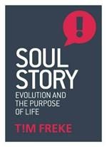 Soul Story: Evolution and The Purpose of Life