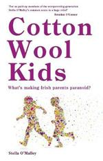 Cotton Wool Kids: What's Making Irish Parents Paranoid?