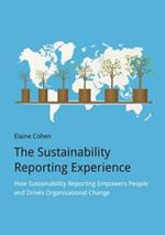 The Sustainability Reporting Experience: How Sustainability Reporting Empowers People and Drives Organizational Change