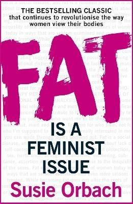 Fat Is A Feminist Issue - Susie Orbach - cover