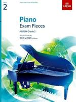Piano Exam Pieces 2019 & 2020, ABRSM Grade 2: Selected from the 2019 & 2020 syllabus