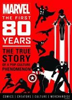 Marvel Comics: The First 80 Years