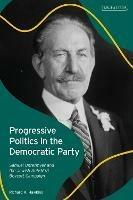 Progressive Politics in the Democratic Party: Samuel Untermyer and the Jewish Anti-Nazi Boycott Campaign