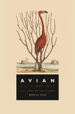 Avian Illuminations: A Cultural History of Birds