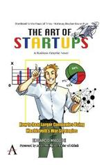 The Art of Startups: How to Beat Larger Companies Using Machiavelli's War Strategies