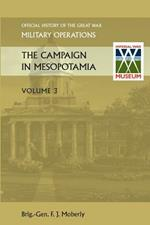 THE Campaign in Mesopotamia Vol III.Official History of the Great War Other Theatres