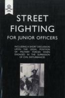 Street Fighting for Junior Officers
