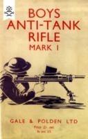 Boys Anti-Tank Rifle Mark I