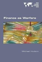 Finance as Warfare