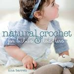 Natural Crochet for Babies and Toddlers