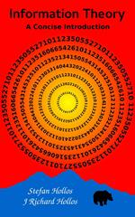 Information Theory: A Concise Introduction