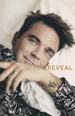 Reveal: Robbie Williams - Chris Heath - cover