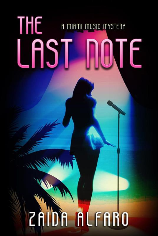The Last Note: A Miami Music Mystery