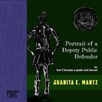 Portrait of a Deputy Public Defender