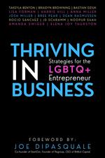 Thriving in Business: Strategies for the LGBTQ+ Entrepreneur