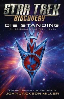 Star Trek: Discovery: Die Standing - John Jackson Miller - cover