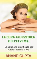La cura ayurvedica dell'eczema