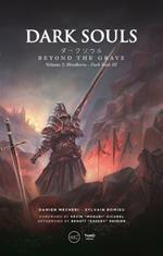 Dark Souls. Beyond the Grave - Volume 2