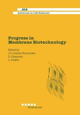 Progress in Membrane Biotechnology - Chapman,Packer,Gomez-Fernandez - cover