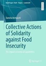 Collective Actions of Solidarity against Food Insecurity: The impact in terms of Capabilities