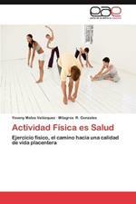 Actividad Fisica Es Salud