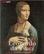 Leonardo da Vinci. La vita e le opere