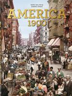 America 1900. Ediz. inglese, francese e tedesca