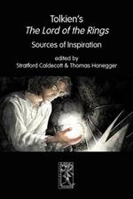 Tolkien's The Lord of the Rings. Sources of Inspiration