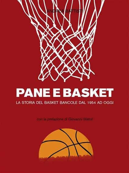 Pane e basket - Andrea Battisti - ebook