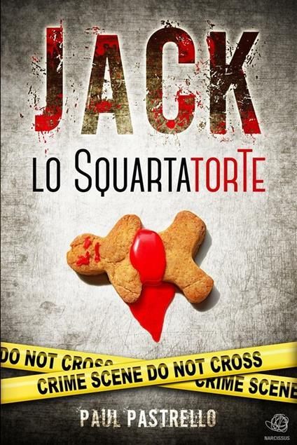Jack lo SquartatorTe - Paul Pastrello - ebook