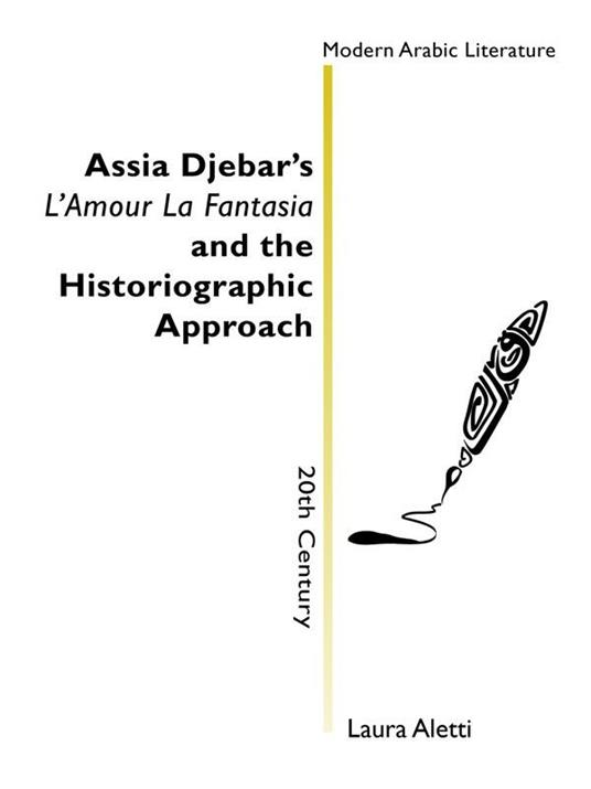 Assia Djebar's «L'amour la fantasias» and the historiographic approach