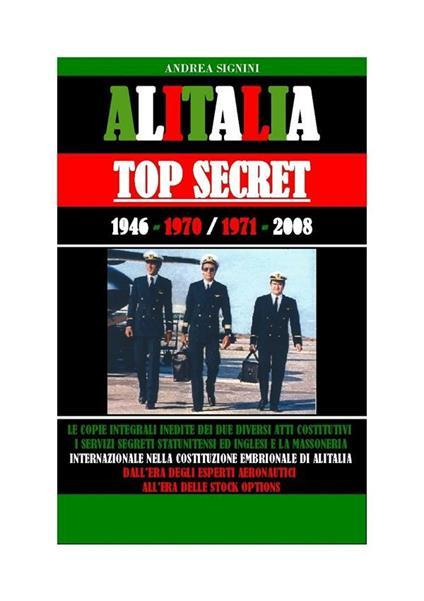 Alitalia top secret - Andrea Signini - ebook