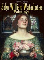 John William Waterhouse: paintings. Ediz. illustrata
