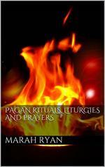 Pagan rituals, liturgies and prayers