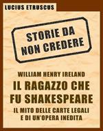 Ireland, il ragazzo che fu Shakespeare