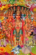 La Bhagavad Gita. Versione dal sanscrito