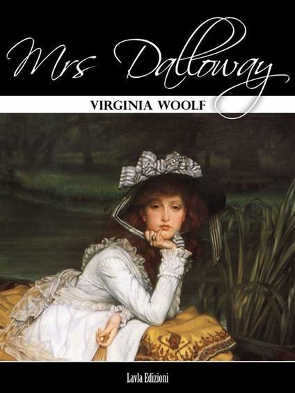 Mrs. Dalloway. Ediz. inglese