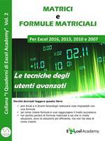 Matrici e formule matriciali in Excel