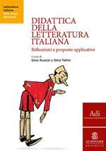 Didattica della letteratura italiana. Riflessioni e proposte applicative