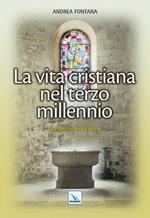 Catecumenato per adulti. Vol. 5: La vita cristiana nel terzo millennio. Il libro dei neofiti.