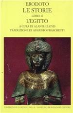 Le storie. Testo greco a fronte. Vol. 2: Libro 2°: L'Egitto.