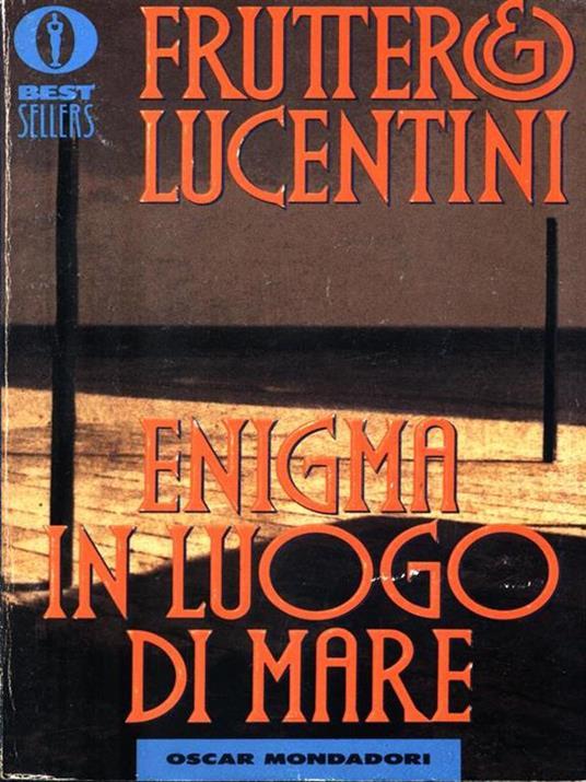 Enigma in luogo di mare - Carlo Fruttero,Franco Lucentini - copertina