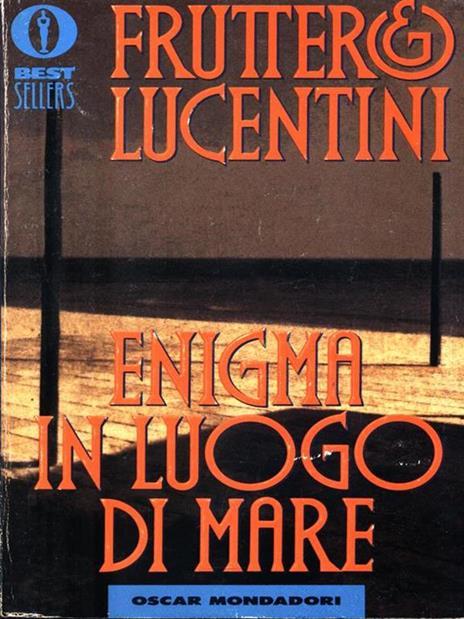 Enigma in luogo di mare - Carlo Fruttero,Franco Lucentini - 3