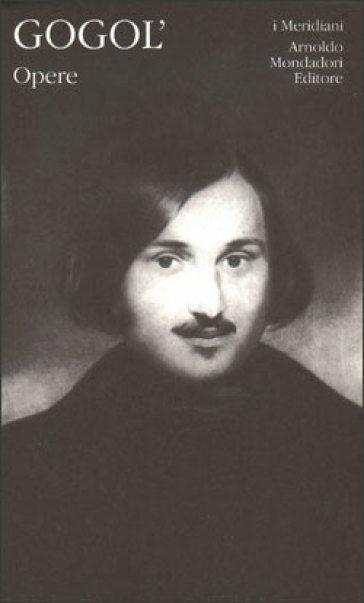 Opere. Vol. 1 - Nikolaj Gogol' - copertina