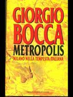 Metropolis. Milano e la rivoluzione italiana