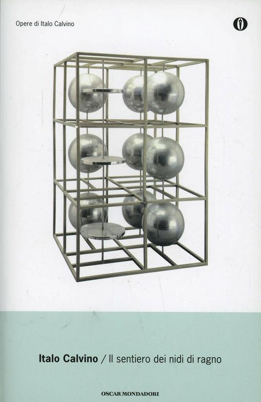 Il sentiero dei nidi di ragno - Italo Calvino - copertina