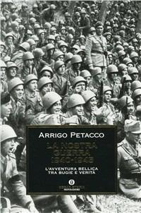 La nostra guerra (1940-1945) - Arrigo Petacco - copertina