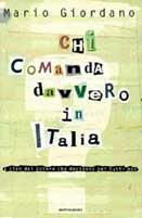 Chi comanda davvero in Italia. I clan del potere che decidono per tutti noi